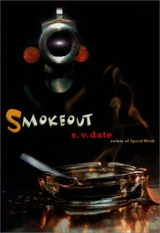 SMOKEOUT: Date, S. V.