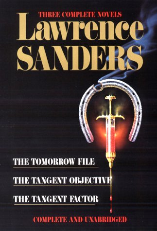 9780399146619: Sanders: Three Complete Novels: The Tomorrow File, The Tangent Objective, The Tangent Factor