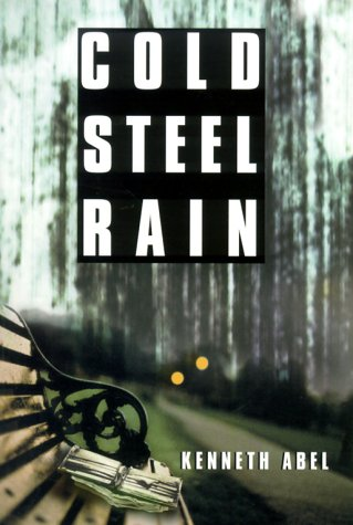 9780399146626: Cold Steel Rain