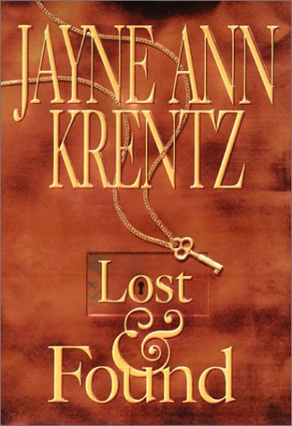 Lost and Found: Krentz, Jayne Ann