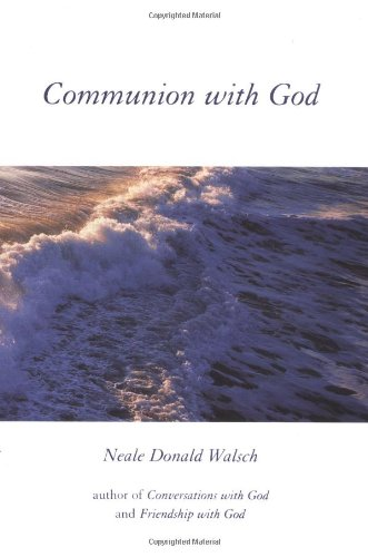 9780399146701: Communion with God: An Uncommon Dialogue