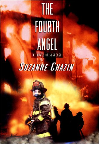 The Fourth Angel: Chazin, Suzanne
