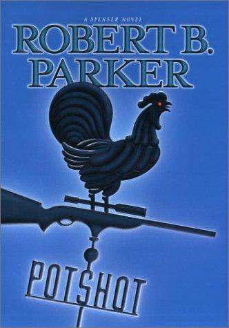 Potshot: Parker, Robert B.