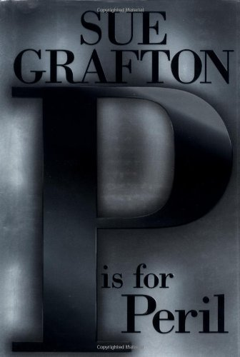 P is for Peril.: GRAFTON, Sue.