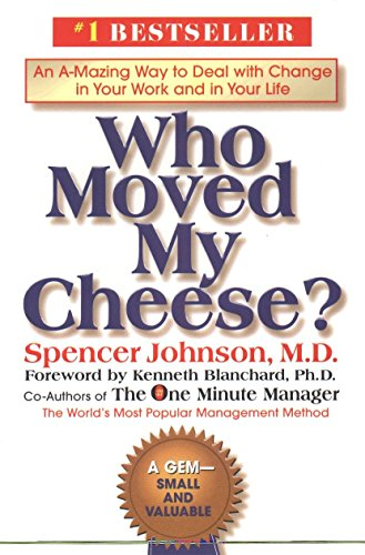 9780399147241: Who Moved My Cheese?: An A-Mazing Way to Deal with Change in Your Work and in Your Life