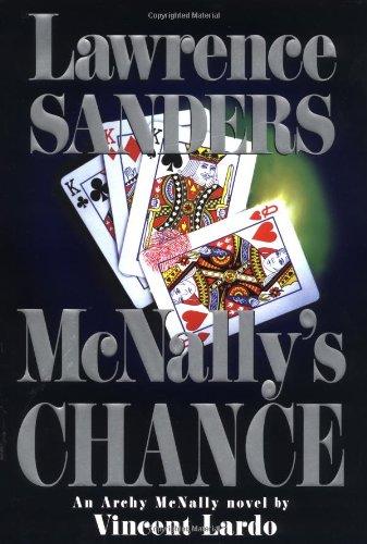 9780399147326: McNally's Chance: An Archy McNally Novel by Vincent Lardo