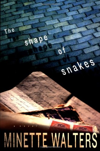 THE SHAPE OF SNAKES: Walters, Minette