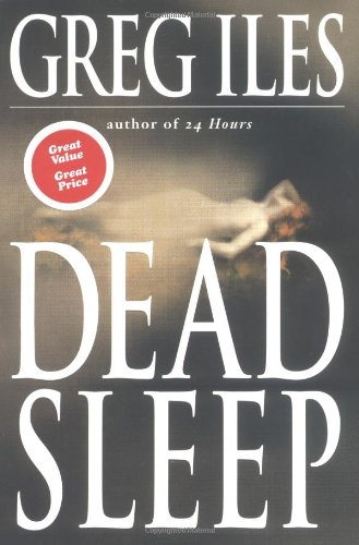 Dead Sleep: Iles, Greg