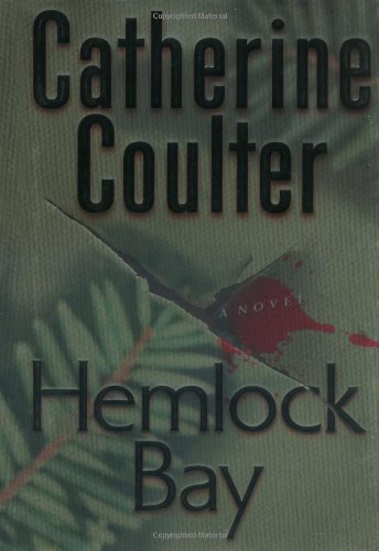 Hemlock Bay (FBI Thrillers, No. 6): Coulter, Catherine