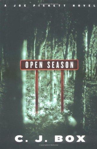 Open Season (A Joe Pickett Novel): Box, C. J.
