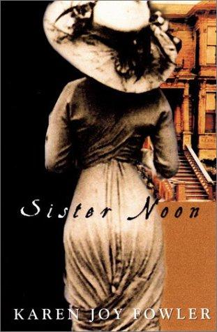 9780399147500: Sister Noon: A Novel