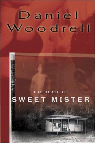 9780399147517: The Death of Sweet Mister: A Novel