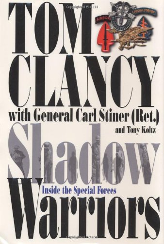 Shadow Warriors Inside the Special Forces
