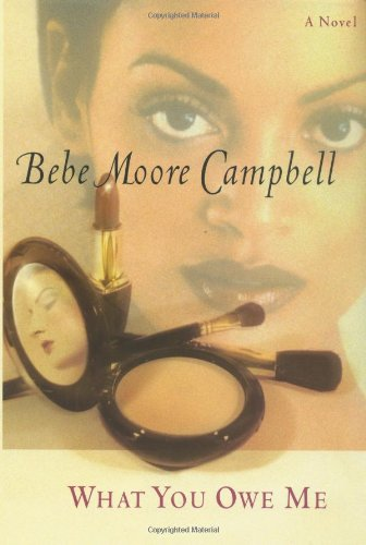 What You Owe Me (SIGNE COPY): Bebe Moore Campbell