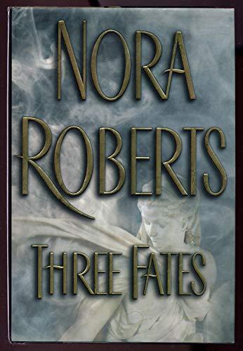 Three Fates: Roberts, Nora
