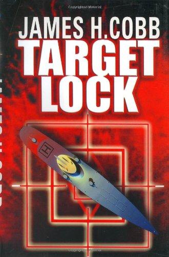 Target Lock: Cobb, James H.