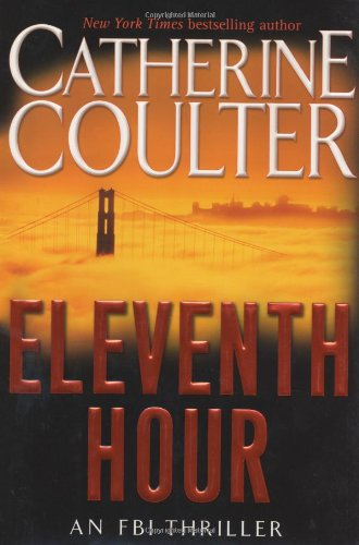 THE ELEVENTH HOUR (SIGNED): Coulter, Catherine