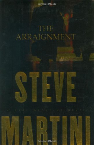 9780399148781: The Arraignment (Paul Madriani Novels)