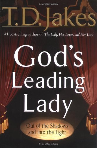 9780399148835: GOD'S LEADING LADY: OUT OF THE SHADOWS AND INTO THE LIGHT