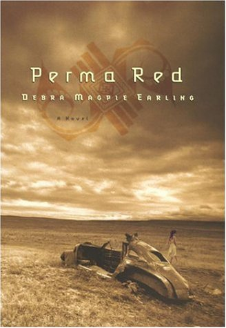 Perma Red: Earling, Debra Magpie