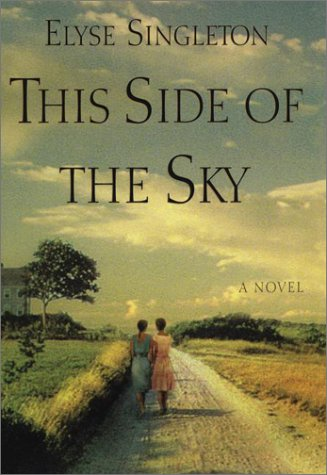 9780399149207: This Side of the Sky