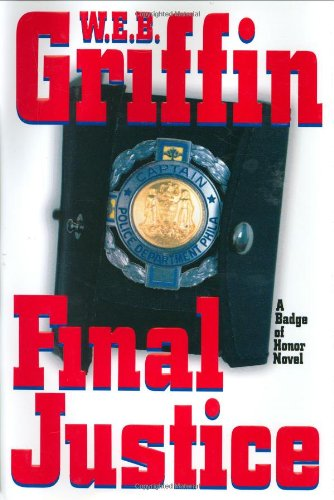Final Justice: Griffin, W. E. B.