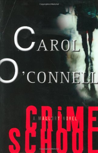 CRIME SCHOOL (SIGNED): O'Connell, Carol