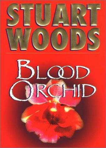 Blood Orchid: Woods, Stuart