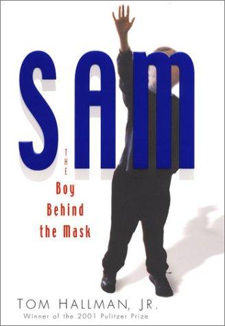 9780399149337: Sam: The Boy Behind the Mask