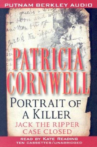 9780399149610: Portrait of a Killer: Jack the Ripper--Case Closed