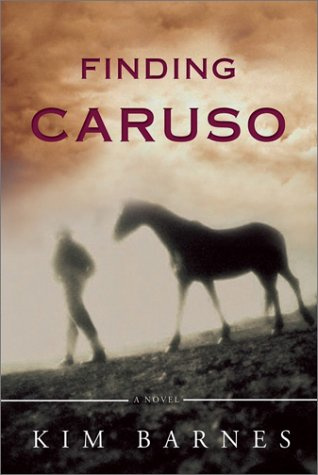 Finding Caruso, Signe by Author (and inscribed): Kim Barnes
