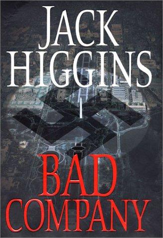 9780399149702: Bad Company (Higgins, Jack)