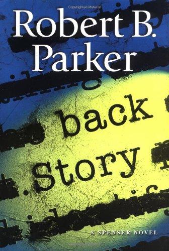 Back Story (Spenser Mystery): Parker, Robert B.