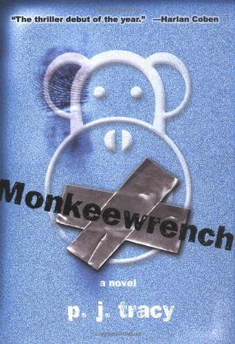 Monkeewrench - Signed First Edition: Tracy, P. J.