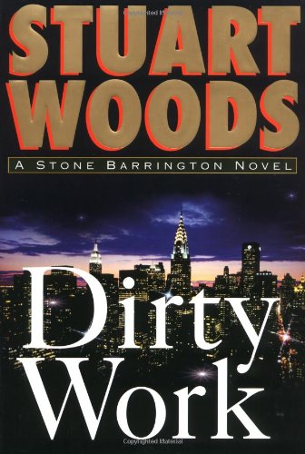 Dirty Work **Signed**: Woods, Stuart