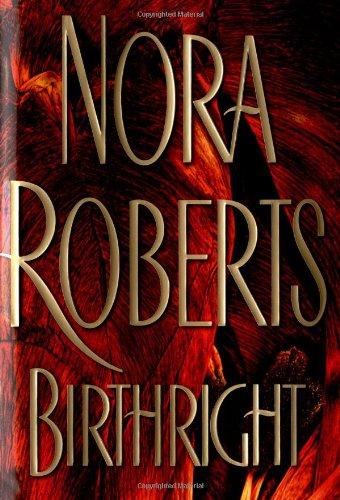 9780399149849: Birthright (Roberts, Nora)