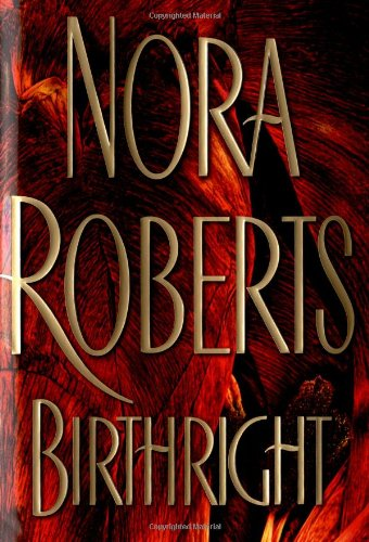 9780399149849: Birthright (Roberts, Nora)