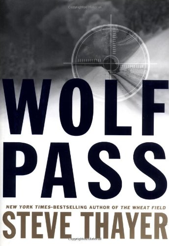Wolf Pass: THAYER, Steve