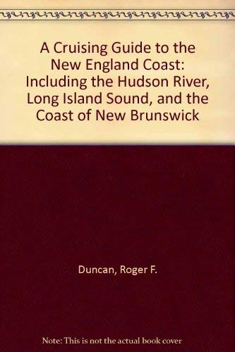 9780399150005: A Cruising Guide to the New England Coast