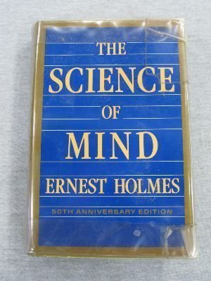 THE SCIENCE OF MIND 50th Anniversary Edition