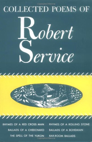 Collected Poems of Robert Service (Hardcover): Robert Service