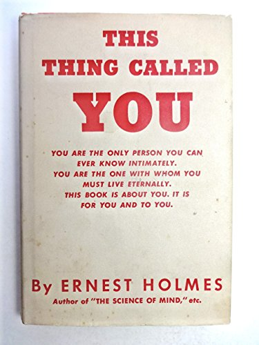 This Thing Called You: Holmes, Ernest