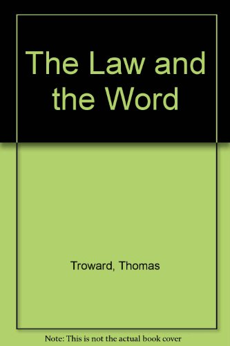 Law and the Word: Troward, Thomas