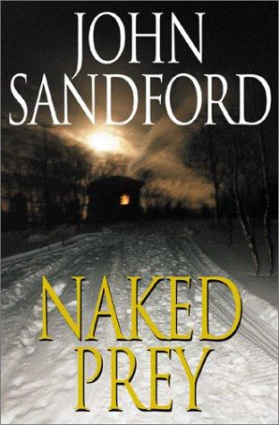 Naked Prey: John Sandford