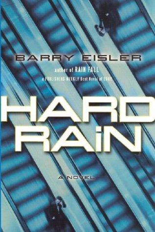 HARD RAIN: Eisler, Barry.
