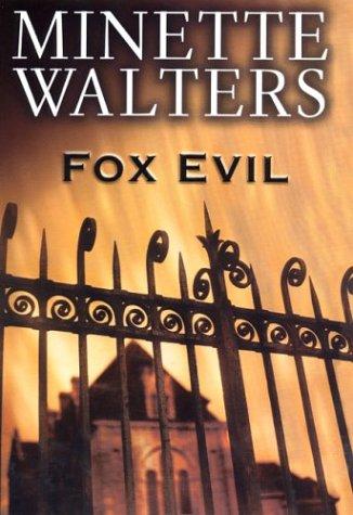 9780399150548: Fox Evil (Walters, Minette)