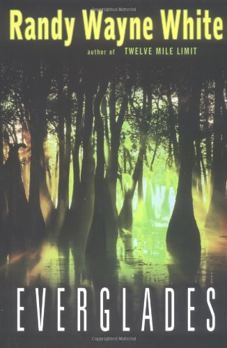 Everglades: Randy Wayne White
