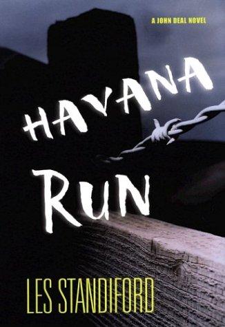 9780399150593: Havana Run: A John Deal Novel