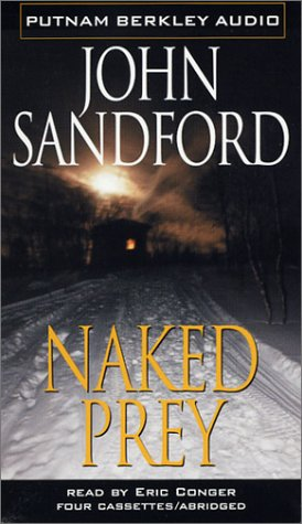 Naked Prey (Lucas Davenport Mysteries) (0399150668) by Sandford, John