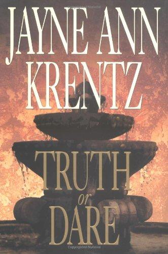 Truth or Dare [Hardcover] by Jayne Ann Krentz: Jayne Ann Krentz